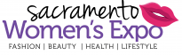 Sacramento Women's Expo –  October 28, 2017 – Sacramento Convention Center | Fashion, Beauty, Health, and Lifestyle Event